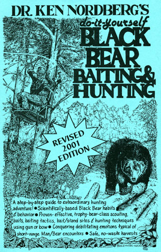 do it yourself black bear baiting and hunting fourth edition a guide to hunting trophy class black bears