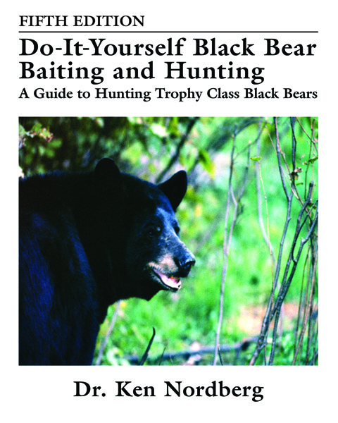 Book Cover of Doc's latest bear book, Do-It-Yourself Black Bear Baiting and Hunting, 5th Edition